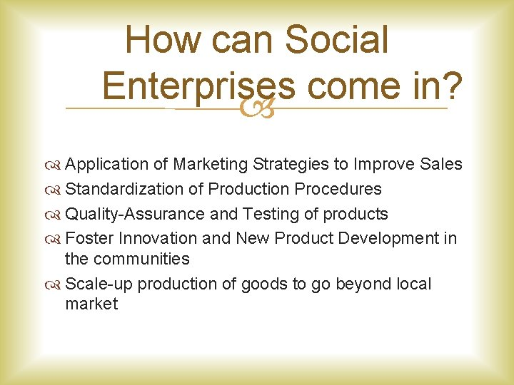 How can Social Enterprises come in? Application of Marketing Strategies to Improve Sales Standardization