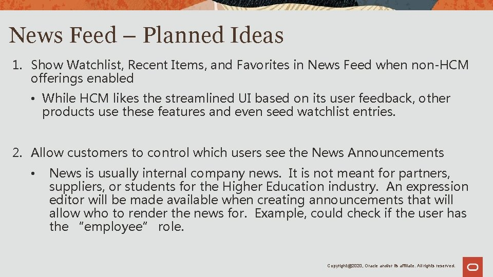 News Feed – Planned Ideas 1. Show Watchlist, Recent Items, and Favorites in News