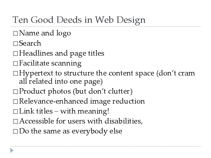 Ten Good Deeds in Web Design � Name and logo � Search � Headlines