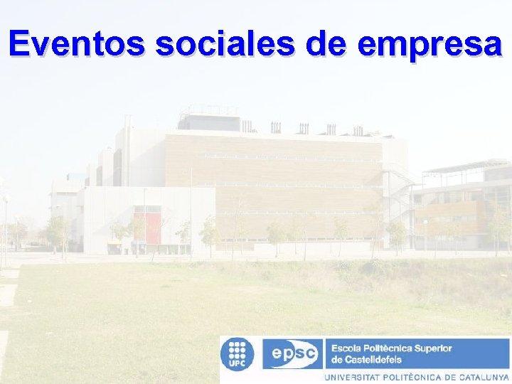 Eventos sociales de empresa