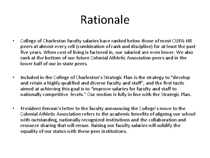 Rationale • College of Charleston faculty salaries have ranked below those of most CUPA-HR