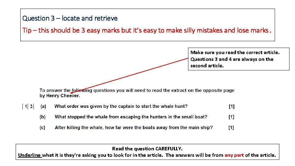 Question 3 – locate and retrieve Tip – this should be 3 easy marks