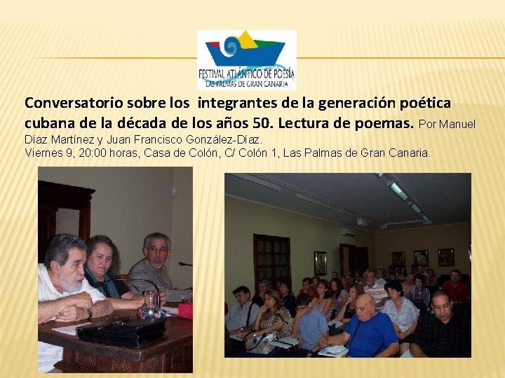 Conversatorio sobre los integrantes de la generación poética cubana de la década de los