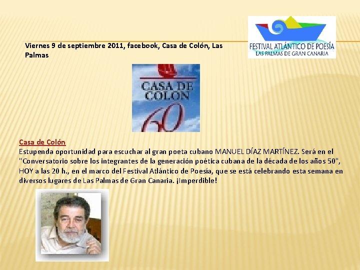 Viernes 9 de septiembre 2011, facebook, Casa de Colón, Las Palmas Casa de Colón