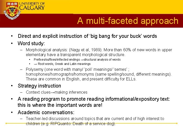 A multi-faceted approach • Direct and explicit instruction of 'big bang for your buck'