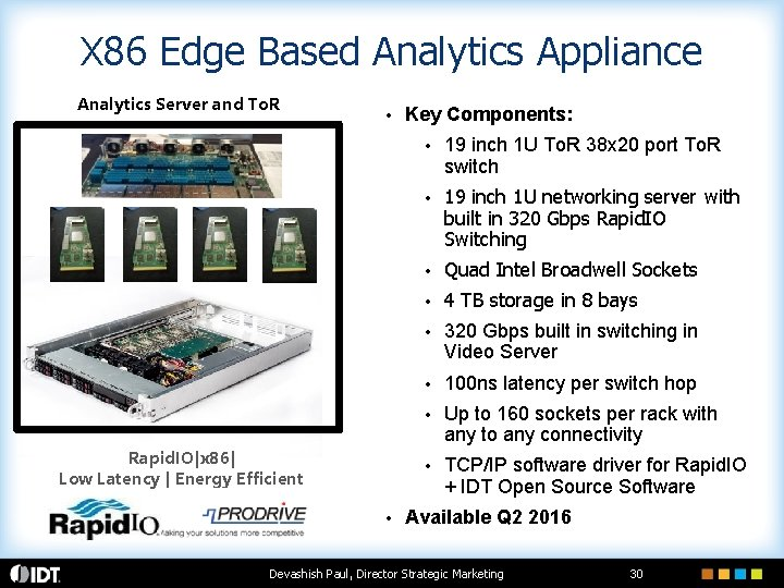 X 86 Edge Based Analytics Appliance Analytics Server and To. R • Rapid. IO|x