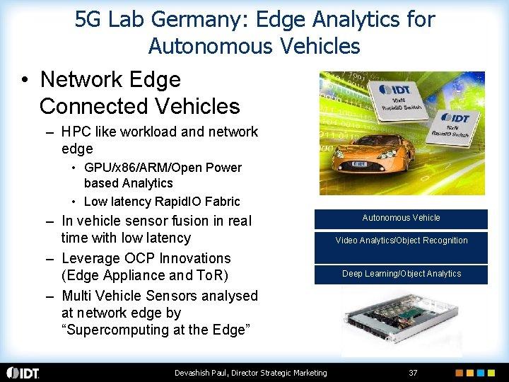 5 G Lab Germany: Edge Analytics for Autonomous Vehicles • Network Edge Connected Vehicles