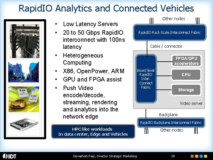 Rapid. IO Analytics and Connected Vehicles • Low Latency Servers • 20 to 50
