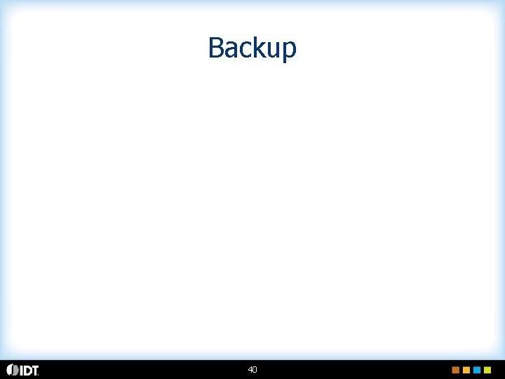 Backup 40