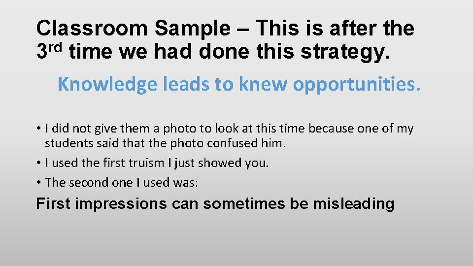Classroom Sample – This is after the 3 rd time we had done this