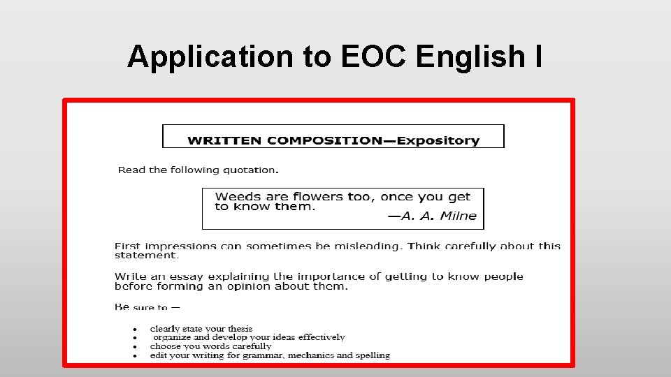 Application to EOC English I