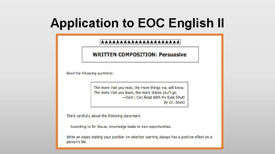 Application to EOC English II