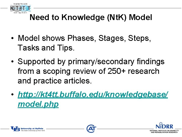 Need to Knowledge (Nt. K) Model • Model shows Phases, Stages, Steps, Tasks and