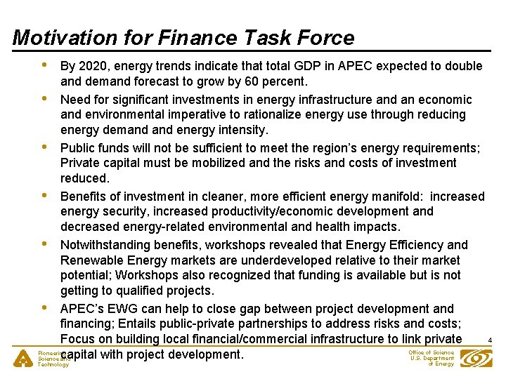 Motivation for Finance Task Force • By 2020, energy trends indicate that total GDP