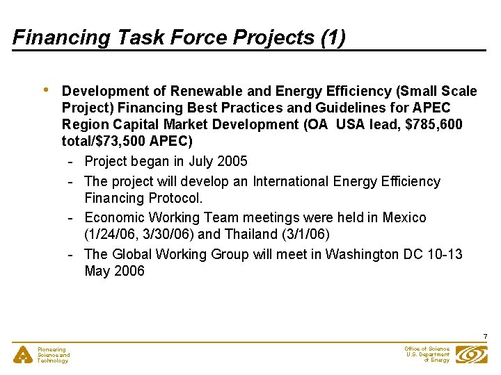 Financing Task Force Projects (1) • Development of Renewable and Energy Efficiency (Small Scale