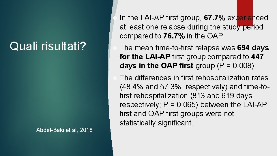 In Quali risultati? the LAI-AP first group, 67. 7% experienced at least one