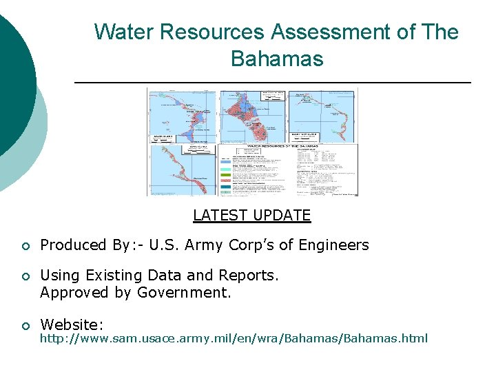 Water Resources Assessment of The Bahamas LATEST UPDATE ¡ Produced By: - U. S.