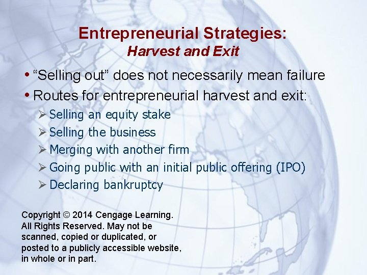 """Entrepreneurial Strategies: Harvest and Exit • """"Selling out"""" does not necessarily mean failure •"""