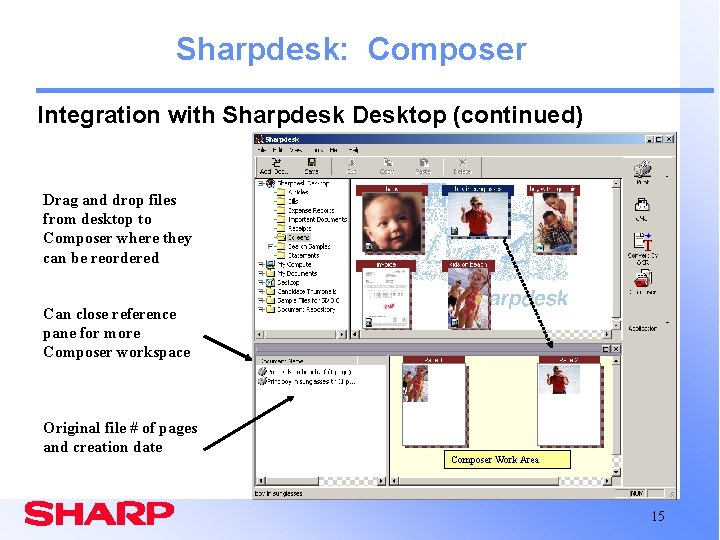Sharpdesk: Composer Integration with Sharpdesk Desktop (continued) Drag and drop files from desktop to