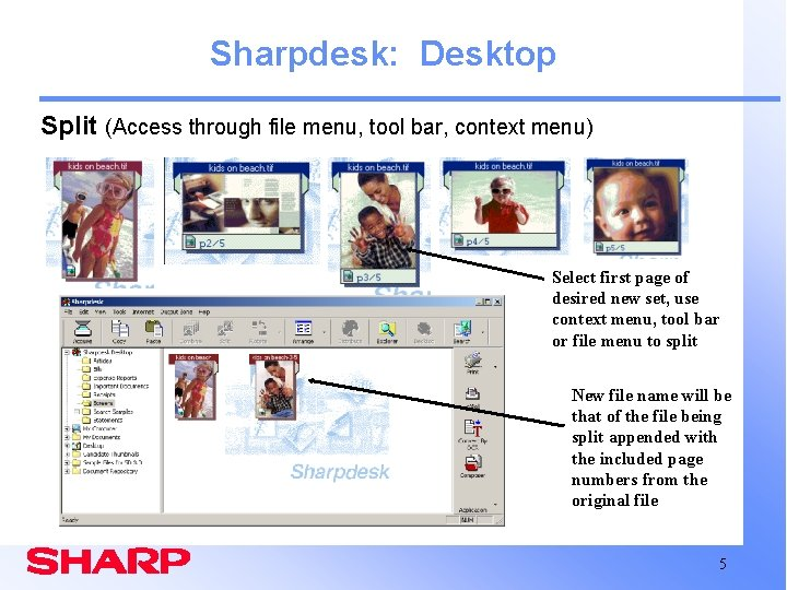 Sharpdesk: Desktop Split (Access through file menu, tool bar, context menu) Select first page