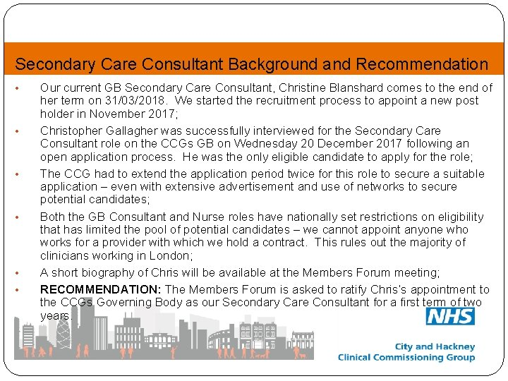 Secondary Care Consultant Background and Recommendation • • • Our current GB Secondary Care