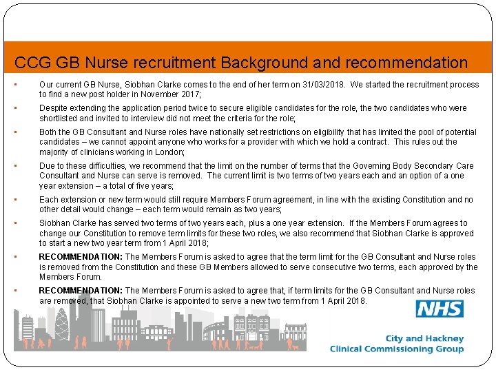 CCG GB Nurse recruitment Background and recommendation • Our current GB Nurse, Siobhan Clarke