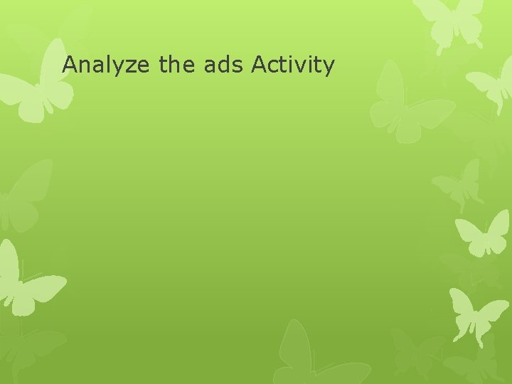 Analyze the ads Activity