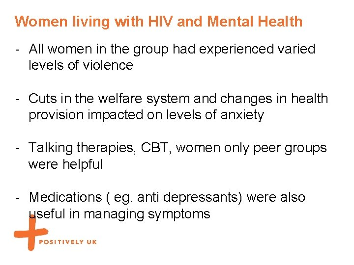 Women living with HIV and Mental Health - All women in the group had