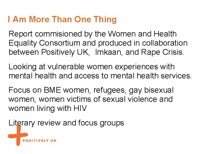 I Am More Than One Thing Report commisioned by the Women and Health Equality