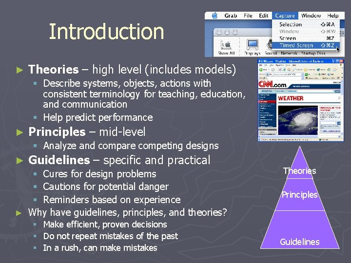 Introduction ► Theories – high level (includes models) § Describe systems, objects, actions with