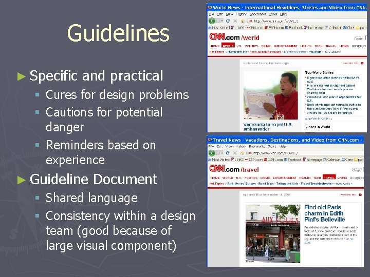 Guidelines ► Specific and practical § Cures for design problems § Cautions for potential