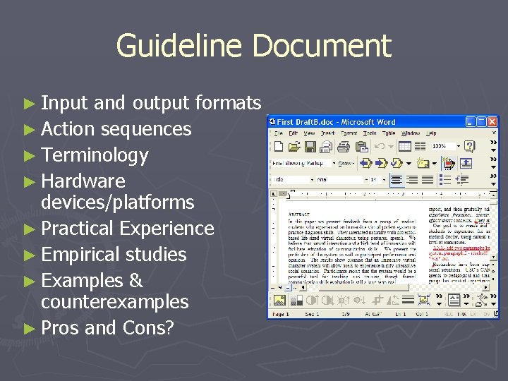 Guideline Document ► Input and output formats ► Action sequences ► Terminology ► Hardware