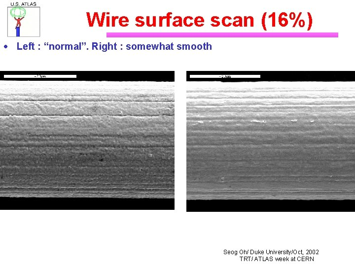 """Wire surface scan (16%) · Left : """"normal"""". Right : somewhat smooth Seog Oh/"""