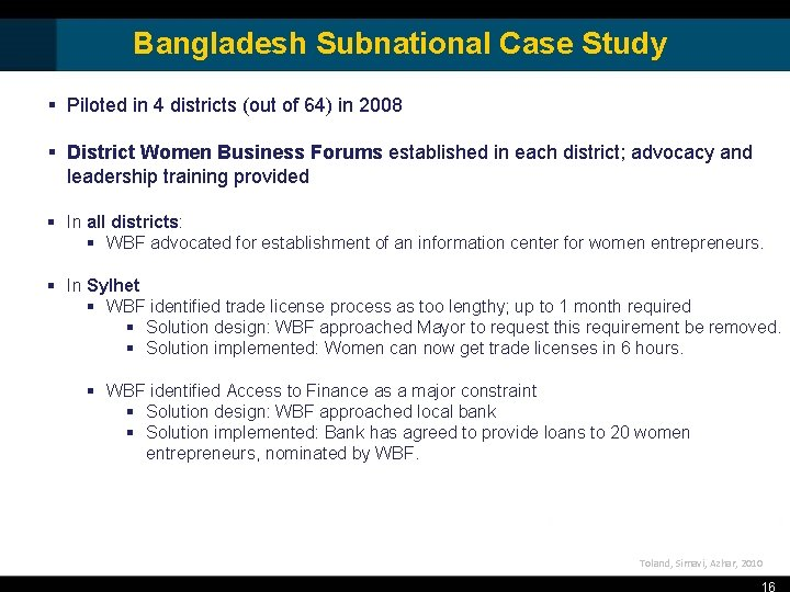 Bangladesh Subnational Case Study § Piloted in 4 districts (out of 64) in 2008