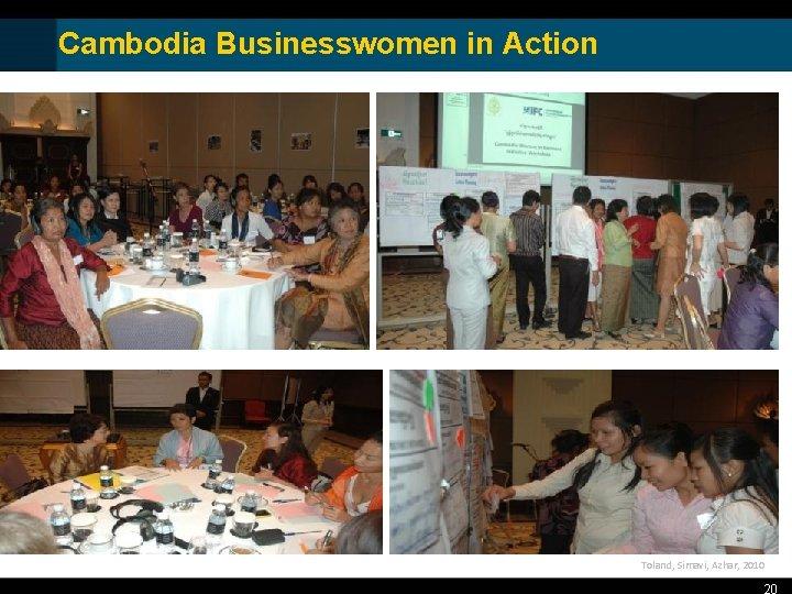 Cambodia Businesswomen in Action Toland, Simavi, Azhar, 2010 20
