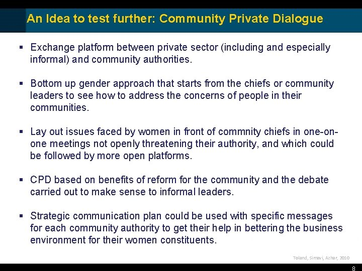 An Idea to test further: Community Private Dialogue § Exchange platform between private sector