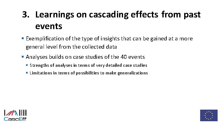 3. Learnings on cascading effects from past events § Exemplification of the type of