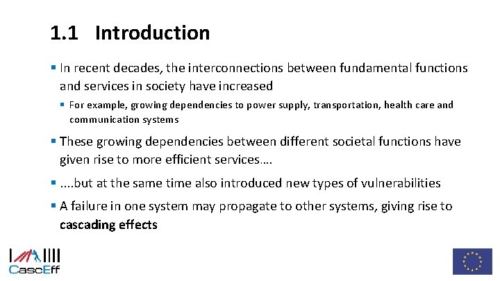1. 1 Introduction § In recent decades, the interconnections between fundamental functions and services