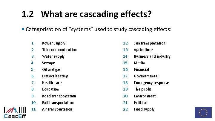 """1. 2 What are cascading effects? § Categorisation of """"systems"""" used to study cascading"""
