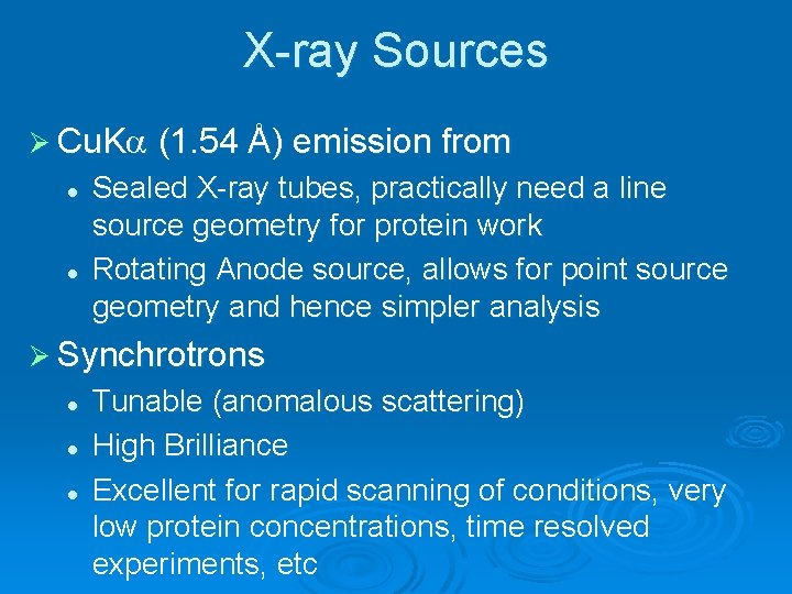 X-ray Sources Ø Cu. K (1. 54 Å) emission from l l Sealed X-ray