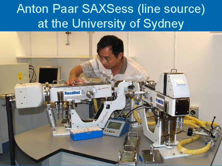 Anton Paar SAXSess (line source) at the University of Sydney