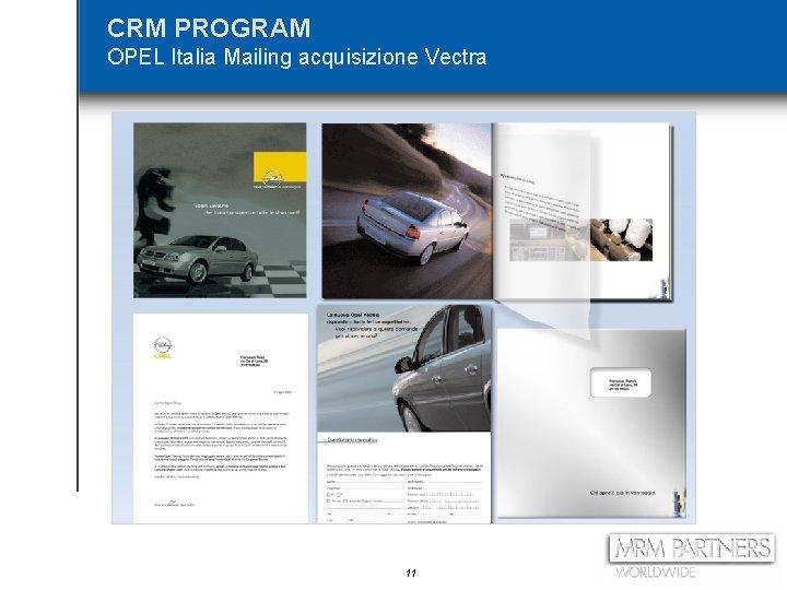 CRM PROGRAM OPEL Italia Mailing acquisizione Vectra 11