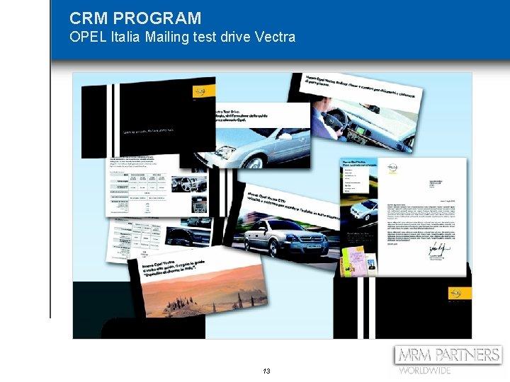 CRM PROGRAM OPEL Italia Mailing test drive Vectra 13