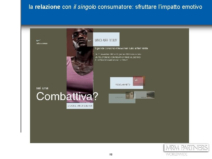la relazione con il singolo consumatore: sfruttare l'impatto emotivo 18