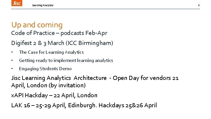 Learning Analytics Up and coming Code of Practice – podcasts Feb-Apr Digifest 2 &