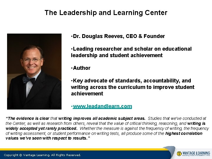The Leadership and Learning Center • Dr. Douglas Reeves, CEO & Founder • Leading