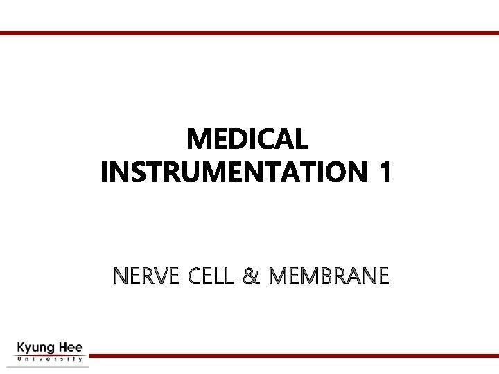 NERVE CELL & MEMBRANE