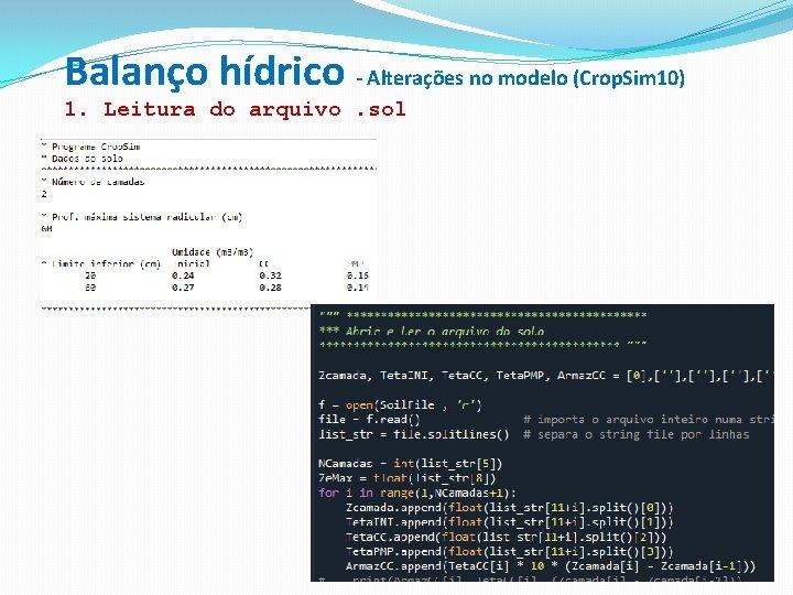 Balanço hídrico - Alterações no modelo (Crop. Sim 10) 1. Leitura do arquivo. sol