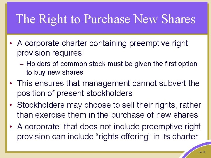 The Right to Purchase New Shares • A corporate charter containing preemptive right provision