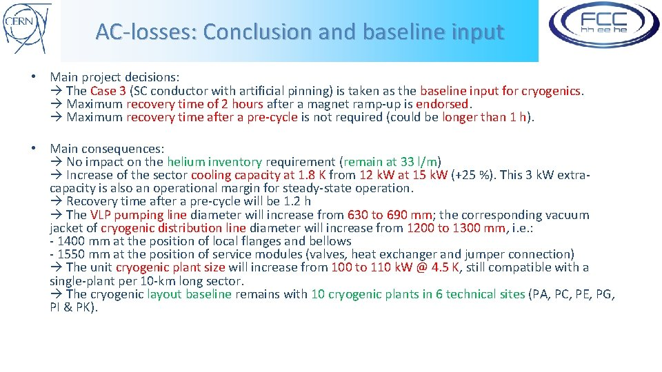 AC-losses: Conclusion and baseline input • Main project decisions: The Case 3 (SC conductor